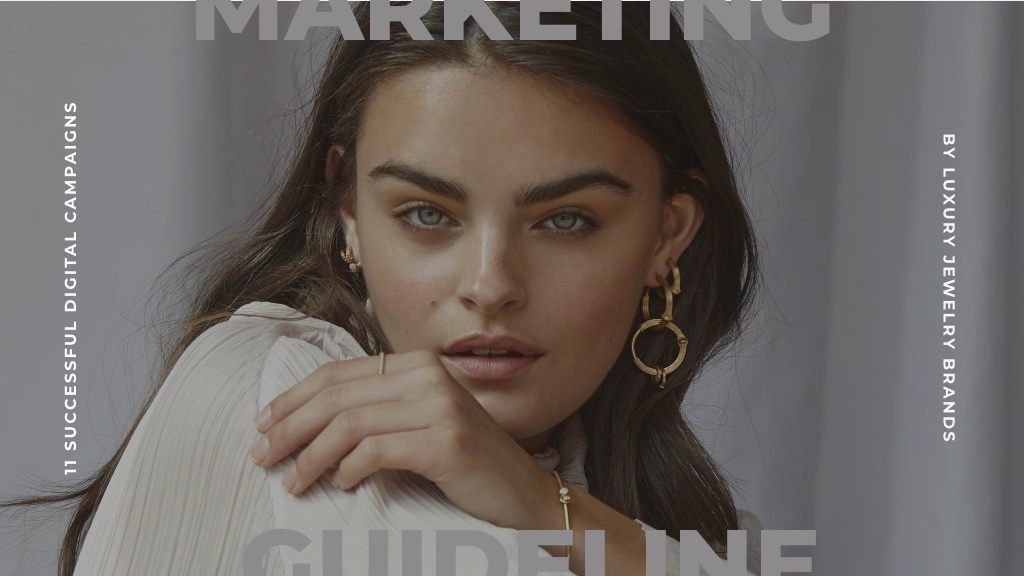 Successful Digital Campaigns By Luxury Jewelry Brands